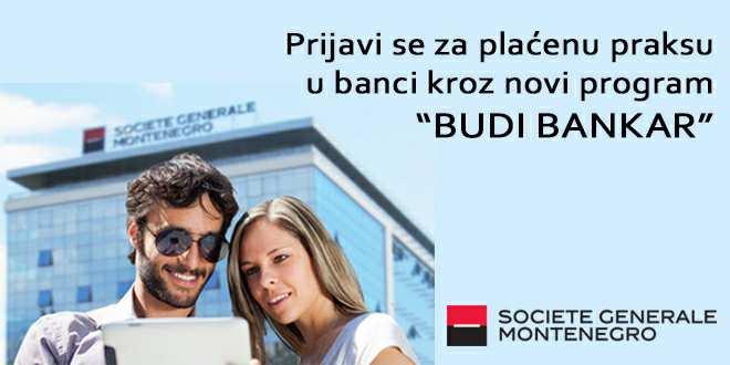 Budi Bankar! Prijavi se za plaćenu praksu u Societe Generale Montenegro banci